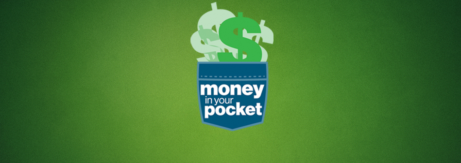 Money in Your Pocket