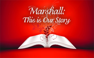 Marshall: This is Our Story