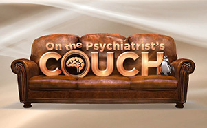 On the Psychiatrist's Couch